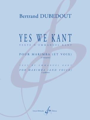 Bertrand Dubedout - Yes we Kant - Sheet Music - di-arezzo.com