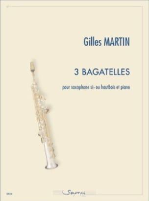 3 Bagatelles - Gilles Martin - Partition - laflutedepan.com