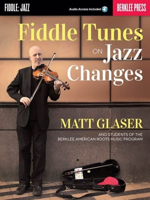 Fiddle Tunes on Jazz Changes Matt Glaser Partition laflutedepan