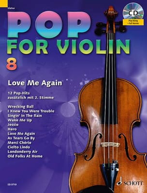 Pop for Violin Volume 8 - Love Me Again Partition laflutedepan