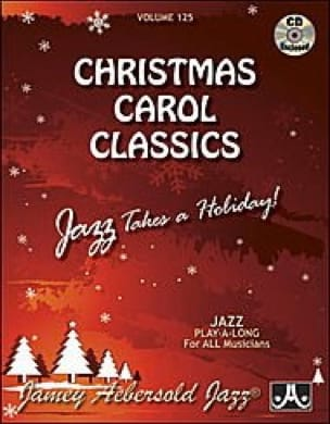 Divers Auteurs / Aebersold Jamey - Volume 125 - Christmas Carol Classics - Partition - di-arezzo.fr