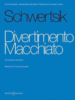 Kurt Schwertsik - Divertimento Macchiato - Partition - di-arezzo.fr