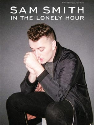 Sam Smith - In The Lonely Hour - Partition - di-arezzo.fr