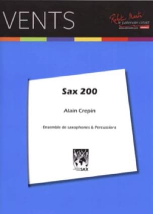Sax 200 - Alain Crepin - Partition - Saxophone - laflutedepan.com