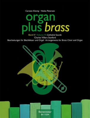 Charles Villiers Stanford - Organ Plus Brass Volume 4 - Cathedral Sounds - Partition - di-arezzo.ch