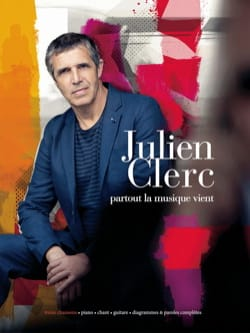 Partout la musique vient Julien Clerc Partition laflutedepan