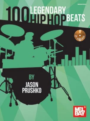 Jason Prushko - 100 Legendary Hip Hop Beats - Partition - di-arezzo.fr