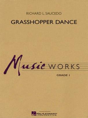 Richard L. Saucedo - Grasshopper Dance - Partition - di-arezzo.fr