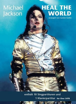 Michael Jackson - Heal The World - SATB & Piano - Partition - di-arezzo.fr