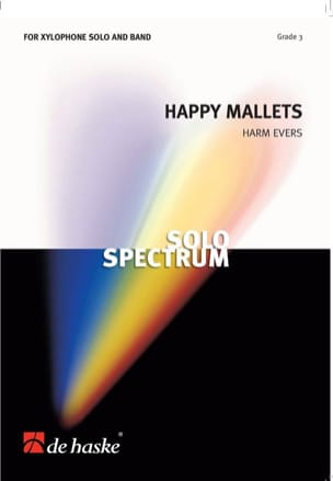 Happy Mallets - Grade 3 Harm Evers Partition ENSEMBLES - laflutedepan