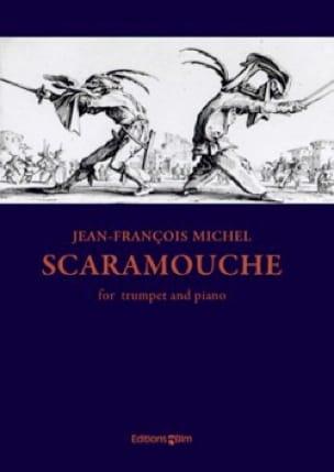 Scaramouche Jean-François Michel Partition Trompette - laflutedepan