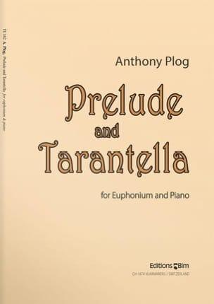 Anthony Plog - Prelude and Tarantella - Partition - di-arezzo.fr