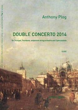 Double Concerto 2014 Anthony Plog Partition laflutedepan