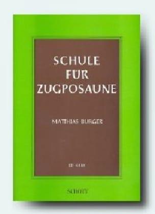 Matthias Burger - Schule für Zugposaune - Partition - di-arezzo.fr