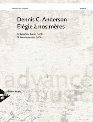 Elégie à nos mères - Dennis C. Anderson - Partition - laflutedepan.com