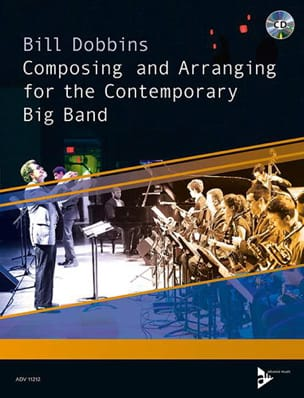 Bill Dobbins - Composing and Arranging for the Contemporary Big Band - Livre - di-arezzo.fr
