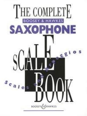 The Complete Scale Book - Partition - Saxophone - laflutedepan.com