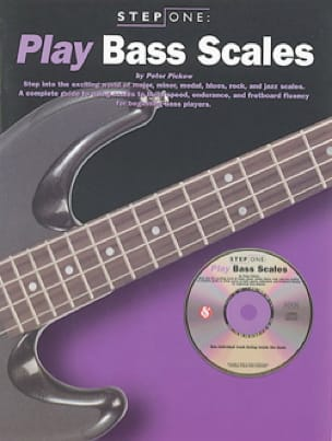 Peter Pickow - Step One - Play Bass Scales - Partition - di-arezzo.fr