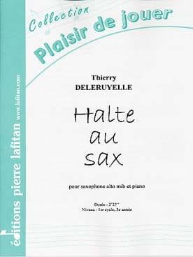 Thierry Deleruyelle - Halte au sax - Partition - di-arezzo.fr