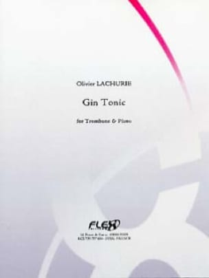 Gin Tonic Olivier Lachurie Partition Trombone - laflutedepan