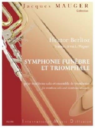 Hector Berlioz - Symphonie Funèbre et Triomphale, opus 15 - Partition - di-arezzo.fr