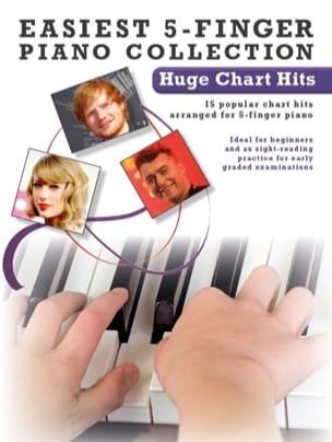 - Easiest 5-Finger Piano Collection - Huge Chart Hits - Partition - di-arezzo.fr