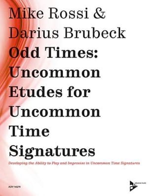 Rossi Mike / Brubeck Darius - Odd Times: Uncommon Etudes for Uncommon Time Signatures - Noten - di-arezzo.de
