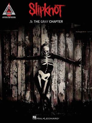 Slipknot - .5: The Gray Chapter - Slipknot - laflutedepan.com