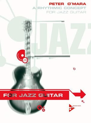 Peter O'Mara - Rhythmic Concept for Jazz Guitar - Sheet Music - di-arezzo.co.uk