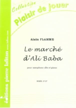 Alain Flamme - Le marché d'Ali Baba - Partition - di-arezzo.fr
