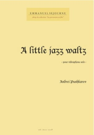 Andrei Pushkarev - A little jazz waltz - Partition - di-arezzo.fr