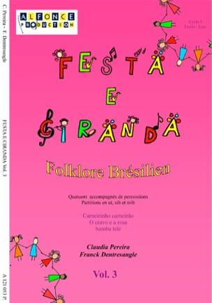 Claudia Pereira & Franck Dentresangle - Festa e Ciranda - Volumen 3 - Partitura - di-arezzo.es