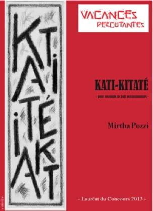 Mirtha Pozzi - Kati-Kitaté - Partition - di-arezzo.fr