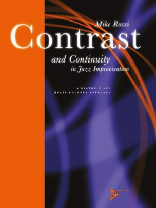 Mike Rossi - Contrast and Continuity in Jazz Improvisation - Sheet Music - di-arezzo.co.uk