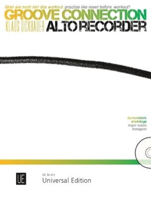 Klaus Dickbauer - Groove Connection - Flûte à Bec Alto - Partition - di-arezzo.fr