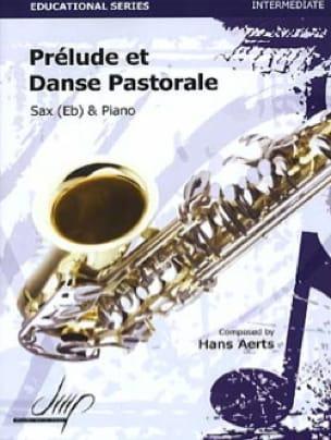 Hans Aerts - Prélude et Danse Pastorale - Partition - di-arezzo.fr