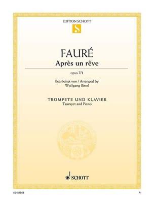 Gabriel Fauré - Après un rêve, op. 7/1 - Partition - di-arezzo.fr