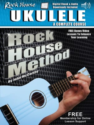 John McCarthy - Rock House Ukulele - A Complete Course - Partition - di-arezzo.fr