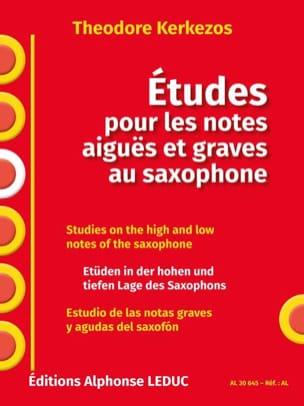 Theodore Kerkezos - Etudes Pour Les Notes Aiguës Et Graves Au Saxophone - Partition - di-arezzo.fr