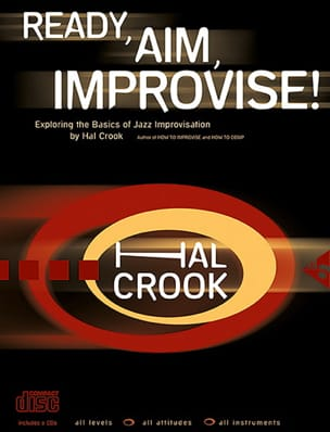 Hal Crook - Ready, Aim, Improvise! avec 2 CD - Partition - di-arezzo.fr