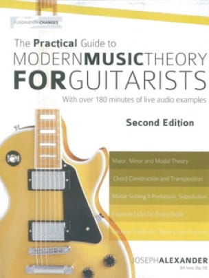 Joseph Alexander - The Practical Guide To Modern Music Theory For Guitarists - Partition - di-arezzo.fr