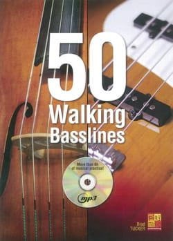 Brad Tucker - 50 Walking Basslines - Partition - di-arezzo.fr