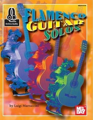 Luigi Marraccini - Flamenco Guitar Solos - Sheet Music - di-arezzo.co.uk