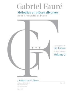 Gabriel Fauré - Mélodies et Pièces Diverses - Volume 2 - Partition - di-arezzo.fr