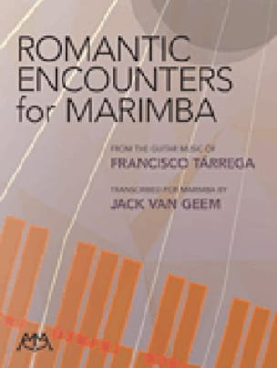 Francisco Tarrega - Romantic Encounters for Marimba - Partition - di-arezzo.fr
