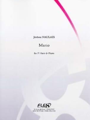 Mario - Jérôme Naulais - Partition - Cor - laflutedepan.com
