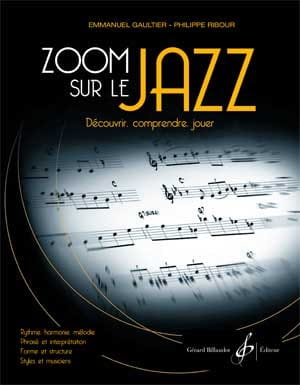 Emmanuel GAULTIER et Philippe RIBOUR - Zoom on the Jazz - Sheet Music - di-arezzo.com