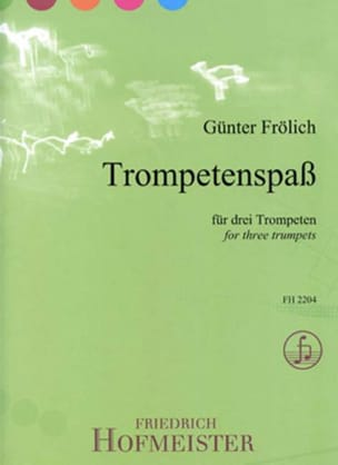 Günter Frölich - Trompetenspaß - Partition - di-arezzo.fr