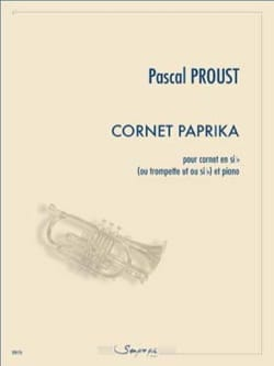 Pascal Proust - Cornet Paprika - Sheet Music - di-arezzo.co.uk
