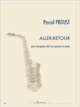 Pascal Proust - Aller-Retour - Partition - di-arezzo.fr